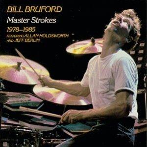 Bill Bruford - Master Strokes